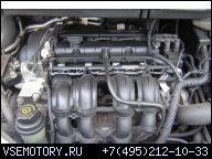 ДВИГАТЕЛЬ FORD FOCUS MK2 ПОСЛЕ РЕСТАЙЛА C-MAX 1.6 BENZ. 115 KM