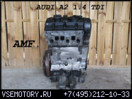 ДВИГАТЕЛЬ A.4 TDI AMF AUDI A2 VW POLO FOX LUPO